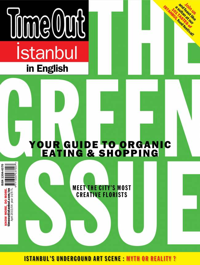 71335998e3f7f Time Out İstanbul in English Nisan 2015 edergi