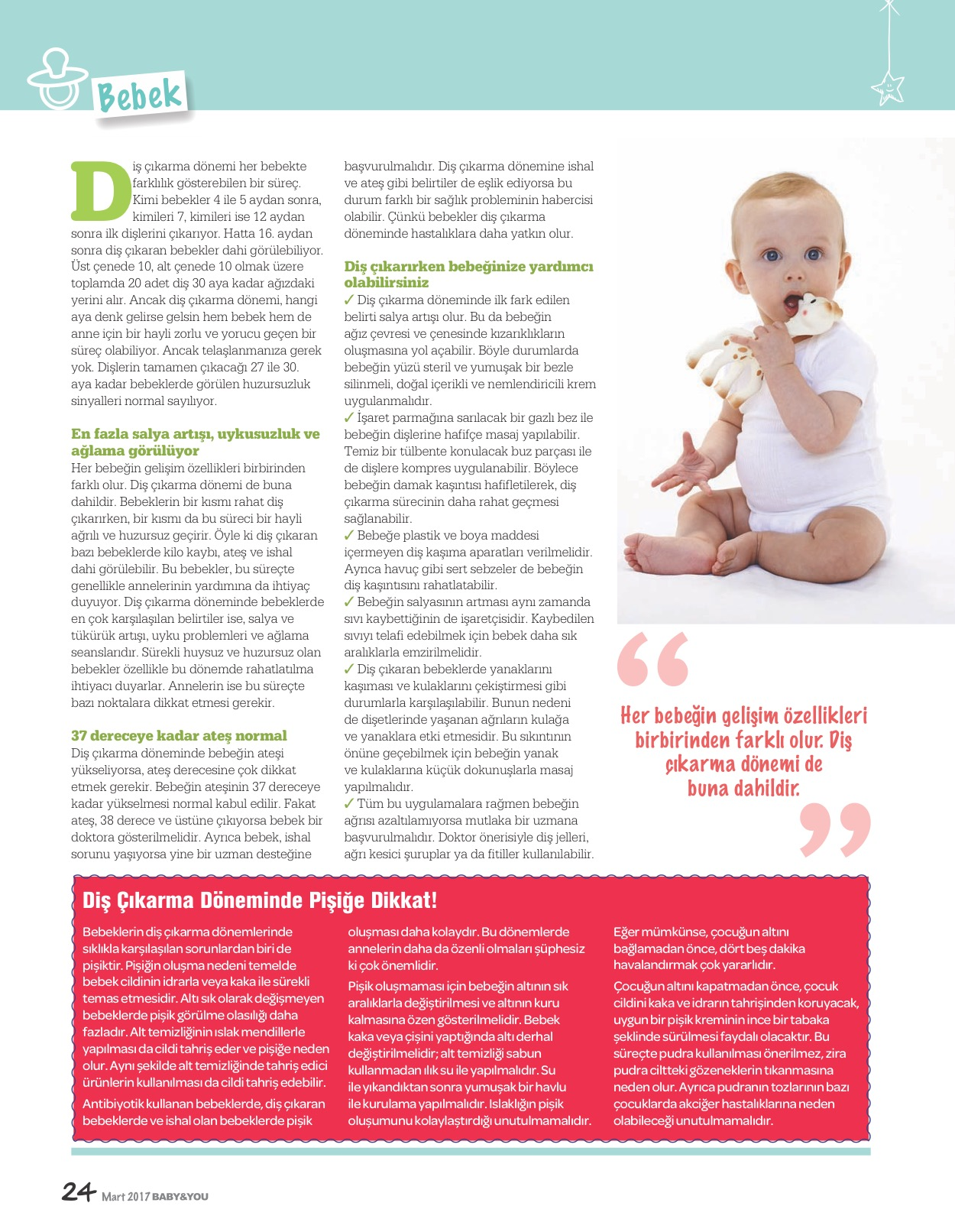 Bebeklerde pişiğe ne iyi gelir Evde uygulayabileceğiniz yöntemler